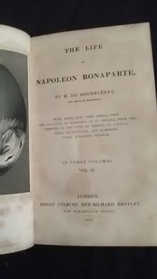 M. De Bourrienne - The life of Napoleon Bonaparte - 3 volumes - 1831