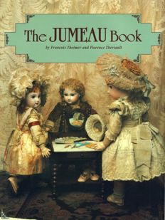 The Jumeau Book and The Collector's encyclopedia of dolls