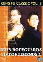Iron Bodyguards - Fist of Legends 2