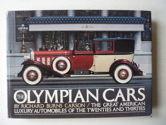 The OLYMPIAN CARS - The great American luxury Automobiles of the 20s and 30s - 1976