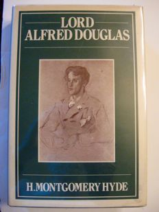 Signed; H. Montgomery Hyde - Lord Alfred Douglas. A Biography - 1984
