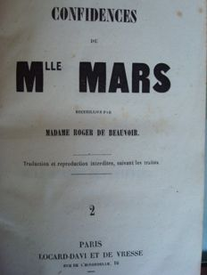 Madame Roger de Beauvoir - Confidences de Mlle Mars - 3 volumes - 1855