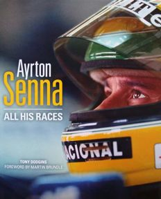 Book : Ayrton Senna - All His Races