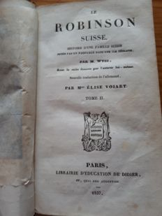 M. Wyss - Le Robinson Suisse - 2 volumes - 1837