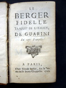 Battista Guarini - Le berger fidelle traduit de l'Italien par Guarini - 1700