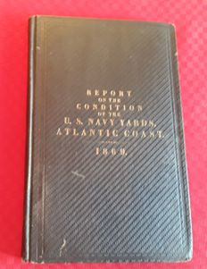Report on the condition of the US Navy yards and docks: Atlantic Cost - 1869