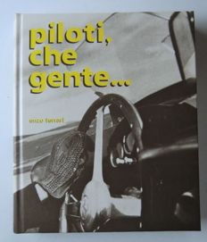 Book - Piloti che gente... - Written by Enzo Ferrari - Rare factory edition (1983)