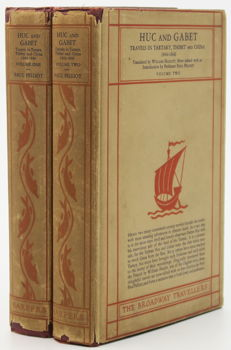 R. E. Huc & Abbe Joseph Gabet - Travels in Tartary, Thibet and China, 1844-1846 - 2 volumes - 1928