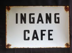 Enamel sign - INGANG CAFE - 20th century