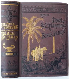 Frank S. de Hass - Recent Travels and Explorations in Bible Lands - 1880
