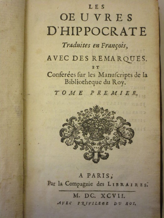 Hippocrates - Les oeuvres - 2 volumes - 1697