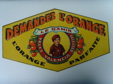 DEMANDEZ L'ORANGE - embossed metal sign - replica Edition 1970/80s