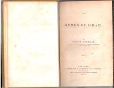 Judaica;  Grace Aguilar - The Women of Israel - 2  volumes - 1851