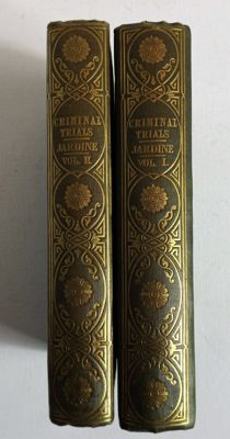 David Jardine - Criminal Trials During the Reign of Queen Elizabeth & James I - 2 volumes - 1832/47