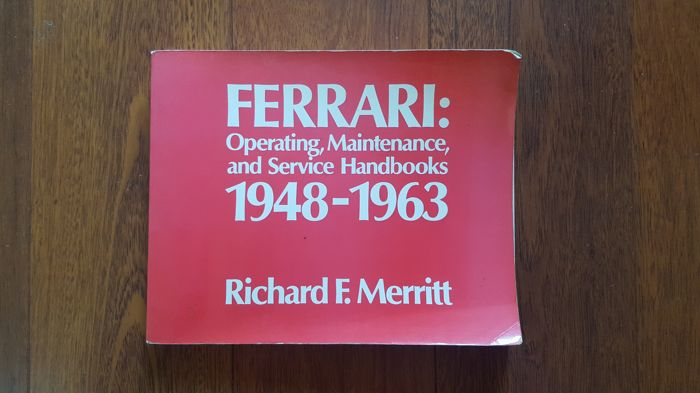 Ferrari; Operating, Maintenance and Service Handbooks 1948-1963