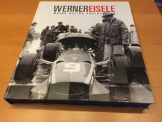 Werner Eisele - Motor Racing Photography - book