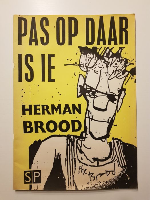 Herman Brood - Pas op daar is ie - (1985)