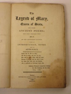 Thomas Wenman, John Fry  - The legend of Mary, Queen of Scots and other ancient poems; now first published from MS. S. of the sixteenth century. - 1810