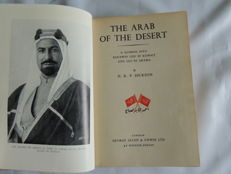 Harold Richard Patrick, Dickson - The Arab of the Desert - A Glimpse Into Badawin Life in Kuwait and Sau'di Arabia - 1951