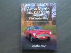 Book - Jonathan Wood - Aston Martin DB4, DB5 and DB6. The complete story - 2000