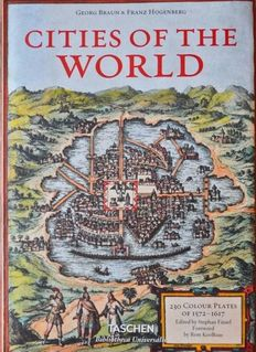 Facsimile; Georg Braun / Frans Hogenberg - Civitates Orbis Terrarum / Cities of the world - 2015