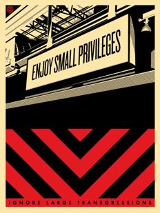 Shepard Fairey (OBEY) - Small Privileges