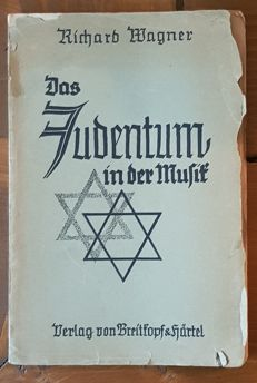 Anti-Semitism; Richard Wagner - Das Judentum in der Musik - c. 1914