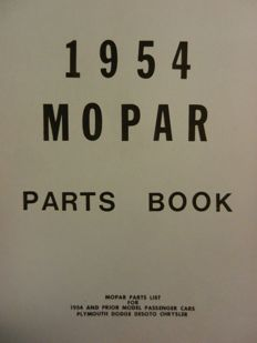 PLYMOUTH, DODGE, DESOTO, CHRYSLER 1954 - Parts catalogue 1954 and older
