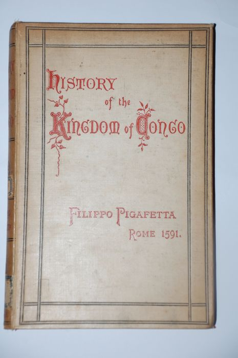 Pigafetta F. -  A report of the Kingdom of Congo - 1881