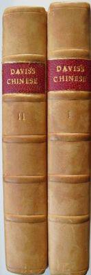 John Francis Davis - The Chinese: A general description of the Empire of China and its inhabitants -  2 volumes - 1840