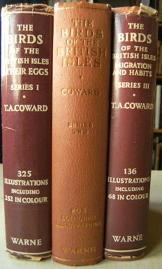 T.A. Coward, revised by A.W. Boyd - The Birds of the British Isles and Their Eggs, Migration and Habits  - 3 volumes - 1958/1960