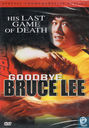 Goodbye Bruce Lee (Special Edition)