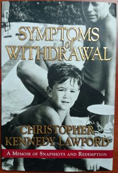 "Book ""Symptoms of WithdrawalI"" of 2005 by Christopher Kennedy Lawford with his signature on the interior, nephew of JFK"