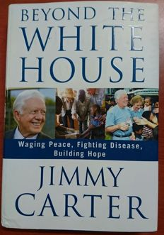 "Book ""Beyond the white house"" of 2007 by Jimmy Carter with his signature inside"