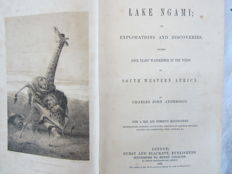 Andersson, Charles John - Lake Ngami - 1856  First Edition