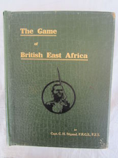 Stigand - The Game of British East Africa - 1909