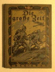 Die große Zeit - First and Second volume