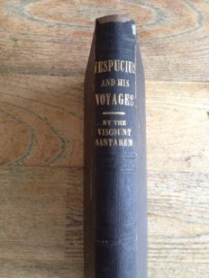 Viscount Santarem - Researches respecting Americus Vespucius and his voyages - 1850