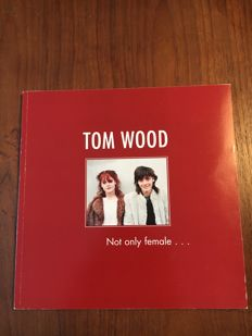 Tom Wood - Not only female... - 2004
