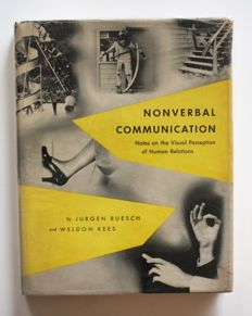 Jurgen Ruesch and Weldon Kees - Nonverbal Communication, Notes on the Visual perception of Human Relations - 1956
