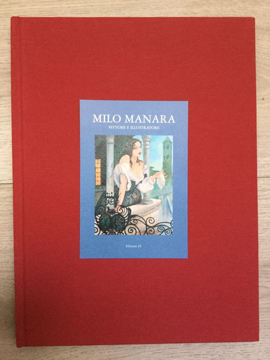 "Manara, Milo - volume ""Pittore e illustratore"" + lito (2016)"