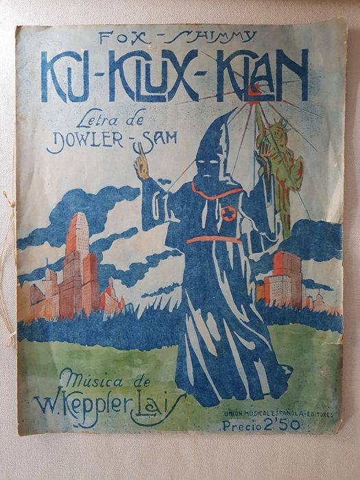 Ku-Klux-Klan; Dowler-Sam (lyrics) & W. Keppler Lais (music) - Fox Shimmy - 1923