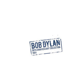 Bob Dylan 50th Anniversary Collection 1964