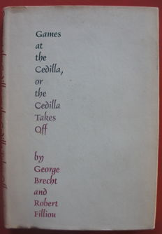 Brecht and Filiou - Games at the Cedilla or the Cedilla takes off - 1967