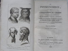 Giovanni Battista Della Porta - Le physionomiste, ou l'observateur de l'homme. Considered in the reports of his morals and character; after the features of the face, the forms of the body, the walk, the voice, laughter, etc...  Avec des rapprochemens sur la resemblance de divers individus avec certain animaux - 1808.