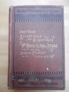 Perilous Adventures and Extensive Discoveries in the Interior of Africa from the Personal Narrative of David Livingstone - 1872