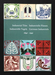 Literature : Industrial Tiles - Industrielle Fliesen - Industriële Tegels - Carreaux Industriels - 1840-1940