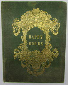 Mary Cherwell - Happy Hours: Or the Home Story-book - ca. 1852