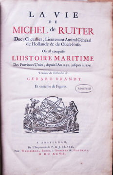 A very rare original edition from 1698 by the life of Michiel de Ruijter by Gerard Brandt in French.