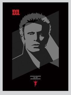 Shepard Fairey (OBEY) -Billy Idol Kings and Queens of the Underground